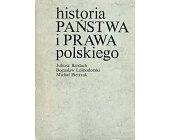 Szczegóły książki HISTORIA PAŃSTWA I PRAWA POLSKIEGO
