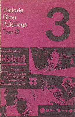 HISTORIA FILMU POLSKIEGO - TOM 3