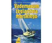 Szczegóły książki VADEMECUM ŻEGLARSTWA MORSKIEGO