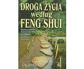 Szczegóły książki DROGA ŻYCIA WEDŁUG FENG SHUI
