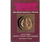 Szczegóły książki KATALOG MONET ZIEM HISTORYCZNIE Z POLSKĄ ZWIĄZANYCH