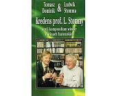Szczegóły książki KREDENS PROF. L. STOMMY CZYLI KOMPENDIUM WIEDZY O WINACH FRANCUSKICH