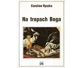 Szczegóły książki NA TROPACH BOGA