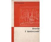Szczegóły książki TEORIA I TWÓRCZOŚĆ