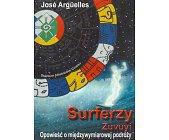Szczegóły książki SURFERZY ZUVUYI - OPOWIEŚĆ O MIĘDZYWYMIAROWEJ PODRÓŻY
