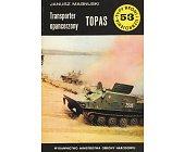Szczegóły książki TRANSPORTER OPANCERZONY TOPAS