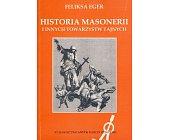Szczegóły książki HISTORIA MASONERII I INNYCH TOWARZYSTW TAJNYCH