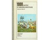 Szczegóły książki 1000 SŁÓW O MODELARSTWIE
