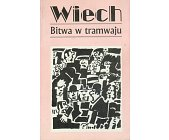 Szczegóły książki OPOWIADANIA PRZEDWOJENNE TOM 1 - BITWA W TRAMWAJU ...