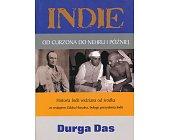 Szczegóły książki INDIE. OD CURZONA DO NEHRU I PÓŻNIEJ
