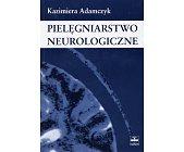 Szczegóły książki PIELĘGNIARSTWO NEUROLOGICZNE