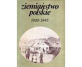 Szczegóły książki ZIEMIAŃSTWO POLSKIE 1920 - 1945