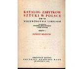 Szczegóły książki KATALOG ZABYTKÓW SZTUKI W POLSCE - TOM 8, ZESZYT 1