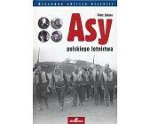 Szczegóły książki ASY POLSKIEGO LOTNICTWA