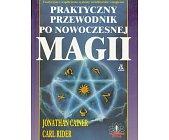 Szczegóły książki PRAKTYCZNY PRZEWODNIK PO NOWOCZESNEJ MAGII
