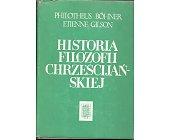 Szczegóły książki HISTORIA FILOZOFII CHRZEŚCIJAŃSKIEJ OD JUSTYNIANA