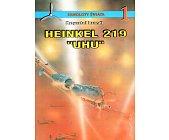 """Szczegóły książki HEINKEL 219 """"UHU"""""""