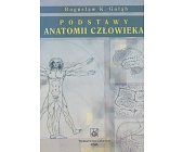 Szczegóły książki PODSTAWY ANATOMII CZŁOWIEKA