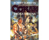 Szczegóły książki CONAN DROGA DEMONA