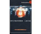 Szczegóły książki NEKROSKOP - TOM 9 - STRACONE LATA