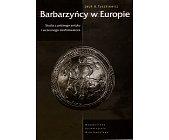 Szczegóły książki BARBARZYŃCY W EUROPIE