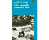 Szczegóły książki POLSKI HYDRAULIK I INNE OPOWIEŚCI ZE SZWECJI