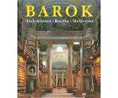 Szczegóły książki BAROK - ARCHITEKTURA, RZEŹBA, MALARSTWO