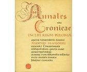 Szczegóły książki ANNALES SEU CRONICAE INCLITI REGNI POLONIAE ... - LIBER X - XI