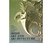 Szczegóły książki IRISH ART AND ARCHITECTURE