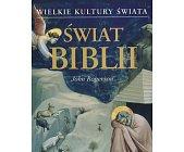 Szczegóły książki WIELKIE KULTURY ŚWIATA - ŚWIAT BIBLII