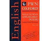 Szczegóły książki WIELKI SŁOWNIK ANGIELSKO POLSKI - 2 TOMY