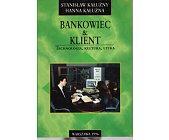 Szczegóły książki BANKOWIEC & KLIENT