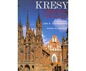 Szczegóły książki KRESY. PIĘKNO UTRACONE