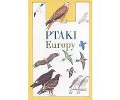 Szczegóły książki PTAKI EUROPY