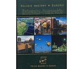 Szczegóły książki POLSKIE REGIONY W EUROPIE - KUJAWSKO - POMORSKIE