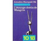 Szczegóły książki L'ÉTRANGE DESTIN DE WANGRIN