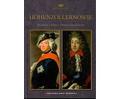 Szczegóły książki DYNASTIE EUROPY. HOHENZOLLERNOWIE