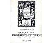 Szczegóły książki POLSKIE TŁUMACZENIA EUROPEJSKIEJ LITERATURY WOJSKOWEJ DOKONANE...