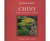 Szczegóły książki CHINY - ŻYCIE LEGENDY I SZTUKA