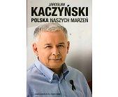 Szczegóły książki POLSKA NASZYCH MARZEŃ