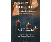 Szczegóły książki DOKĄD ZMIERZA KOŚCIÓŁ? CHRZEŚCIJANIN W KRYZYSIE ...