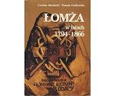 Szczegóły książki ŁOMŻA W LATACH 1794 - 1866