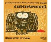 Szczegóły książki EULENSPIEGEL. PRZEPUSTKA W ŻYCIE