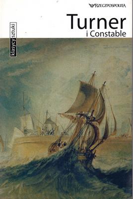 TURNER I CONSTABLE - KLASYCY SZTUKI