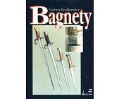 Szczegóły książki BAGNETY