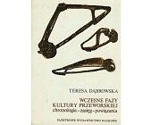 Szczegóły książki WCZESNE FAZY KULTURY PRZEWORSKIEJ