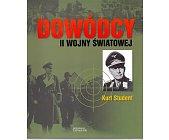 Szczegóły książki DOWÓDCY II WOJNY ŚWIATOWEJ. KURT STUDENT