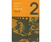Szczegóły książki HISTORIA FILMU POLSKIEGO - TOM 2