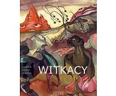 Szczegóły książki LUDZIE CZASY DZIEŁA - WITKACY (1885-1939)