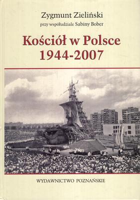 KOŚCIÓŁ W POLSCE 1944-2007